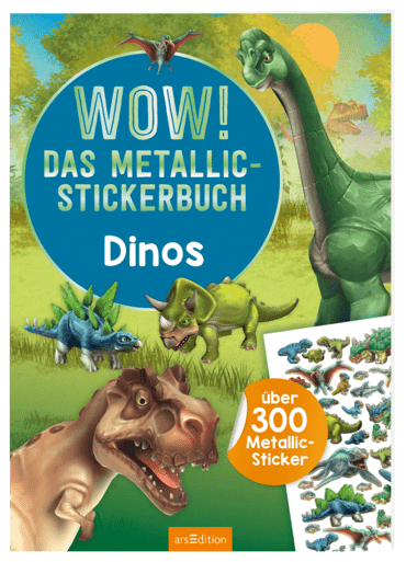 WOW! Das Metallic-Stickerbuch - Dinos