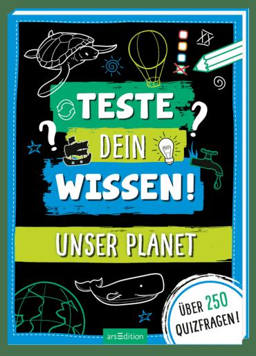 Teste dein Wissen! Unser Planet
