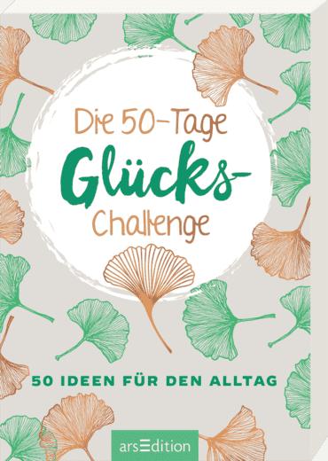 Die 50-Tage-Glücks-Challenge