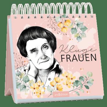Kluge Frauen. Inspirierende Zitate von Astrid Lindgren und anderen außergewöhnlichen Frauen