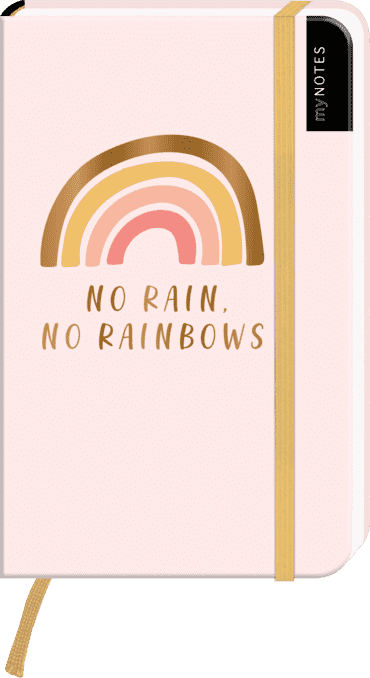 myNOTES Notizbuch A6: No rain, no rainbows