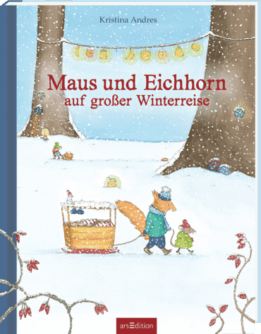 Maus und Eichhorn auf großer Winterreise