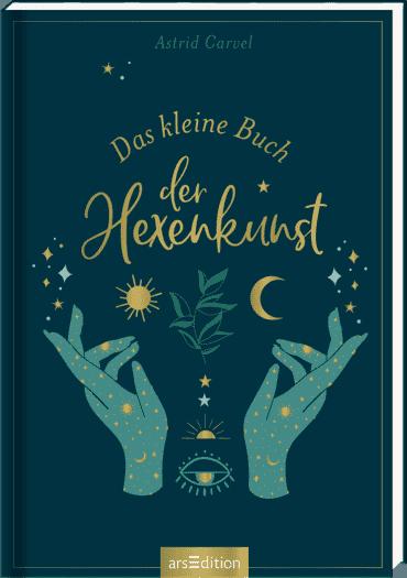 Das kleine Buch der Hexenkunst