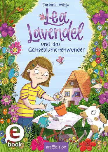 Lea Lavendel und das Gänseblümchenwunder