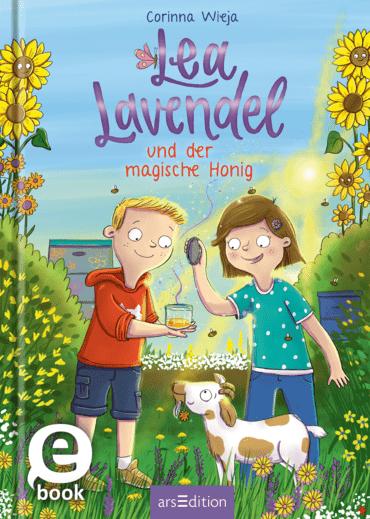 Lea Lavendel und der magische Honig