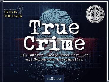 True Crime. Ein (wahrer) Escape-Room-Thriller zum Aufschneiden
