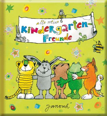 Meine Kindergarten-Freunde - Janosch