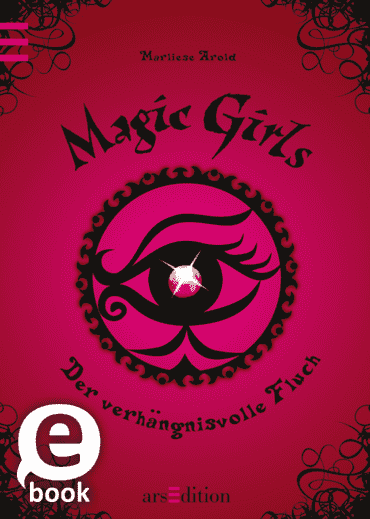 Magic Girls - Der verhängnisvolle Fluch