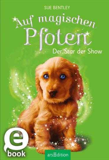 Auf magischen Pfoten - Der Star der Show