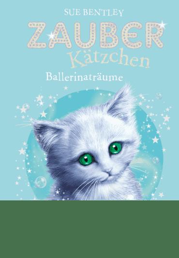 Zauberkätzchen - Ballerinaträume