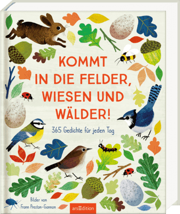 Kommt in die Felder, Wiesen und Wälder!