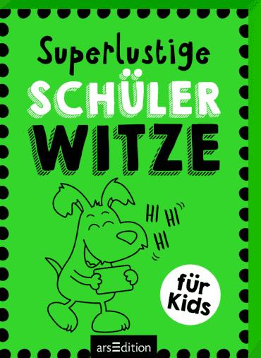 Superlustige Schülerwitze
