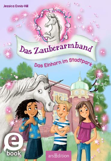 Das Zauberarmband - Das Einhorn im Stadtpark