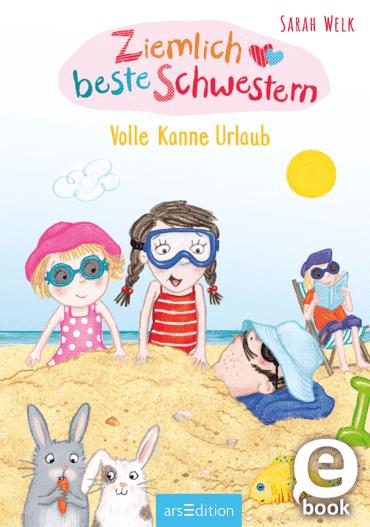Ziemlich beste Schwestern - Volle Kanne Urlaub