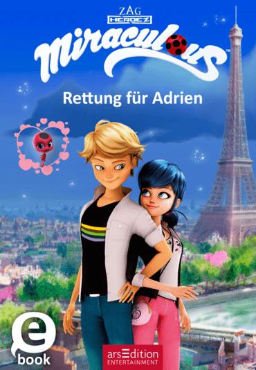 Miraculous - Rettung für Adrien
