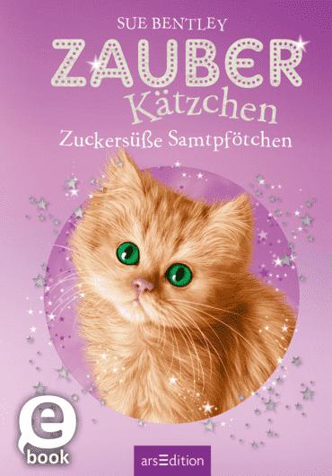 Zauberkätzchen – Zuckersüße Samtpfötchen