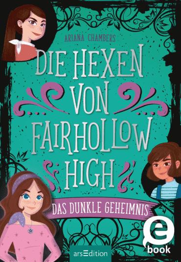 Die Hexen von Fairhollow High - Das dunkle Geheimnis