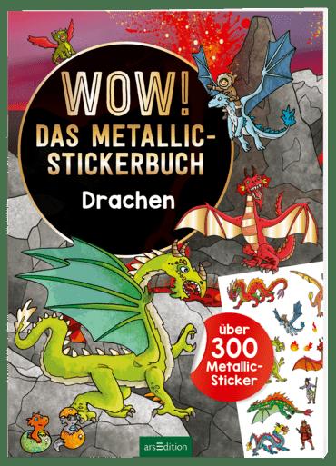 Wow! Das Metallic-Stickerbuch - Drachen