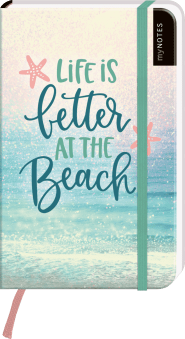 myNOTES Notizbuch A6: Life is better at the beach - notebook small, blanko - für Träume, Pläne und Ideen / ideal als Bullet Journal oder Tagebuch