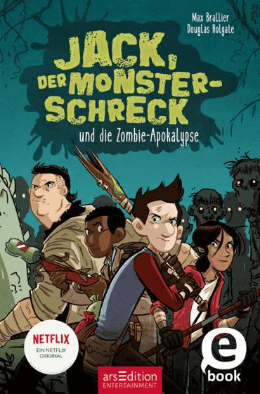 Jack, der Monsterschreck, und die Zombie-Apokalypse
