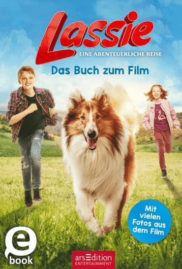 Lassie - Eine abenteuerliche Reise. Das Buch zum Film