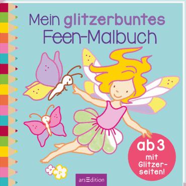 Mein glitzerbuntes Feen-Malbuch